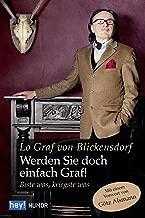 Werden Sie doch einfach Graf!: Biste was, kriegste was (Rotbuch) (German Edition)