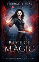Price of Magic: An Urban Fantasy Novel (Witch's Bite Series Book 2)