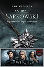 Il guardiano degli innocenti: The Witcher 1 (The Witcher (ed. Italiana)) (Italian Edition)