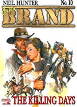 The Killing Days (A Jason Brand Western Book 10)