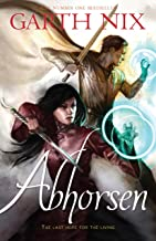 Abhorsen (THE OLD KINGDOM Book 3)