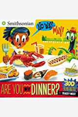 No Way . . . Way!: Are You My Dinner? (Smithsonian) Kindle Edition