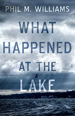 What Happened at the Lake
