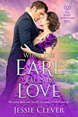 When the Earl Falls in Love (The Secret Matchmaker Series Book 1) Kindle Edition