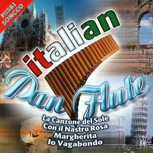 Amazon.com: Italian Pan Flute: Miski Soncco: MP3 Downloads