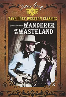 Zane Grey Collection: Wanderer of the Wasteland