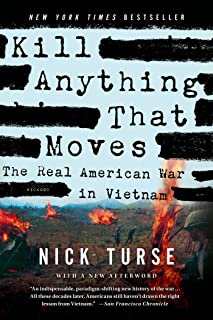 Kill Anything That Moves: The Real American War in Vietnam (American Empire Project)