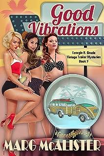 Good Vibrations: Georgie B. Goode Vintage Trailer Mysteries Book 9