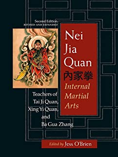 Nei Jia Quan, Second Edition: Internal Martial Arts