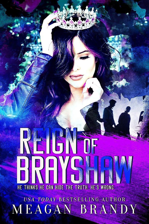 資格情報アラスカ株式会社Reign of Brayshaw (English Edition)