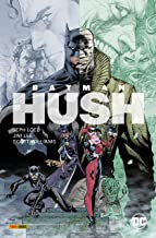 Batman: Hush, Band 1 (von 2) (Batman: Hush (Neuausgabe)) (German Edition)