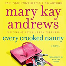 Every Crooked Nanny: A Callahan Garrity Mystery, Book 1