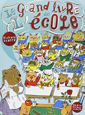 Le grand livre de l'ecole - French language version of Great Big Schoolhouse (A.M. ALB.ILL.A.) (French Edition)