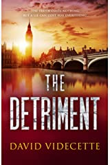 THE DETRIMENT: The compelling detective thriller based on real events (DI Jake Flannagan Book 2) (DETECTIVE INSPECTOR JAKE FLANNAGAN SERIES) Kindle Edition