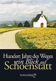 Hundert Jahre des Weges: ein Blick auf Schönstatt (German Edition)