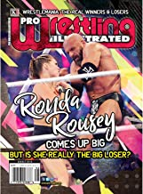 Pro Wrestling Illustrated: August 2018 Issue-Wrestlemania the Real Winners and Losers; 2018 PWI Poll; Ronda Rousey, Triple H, AJ Styles, Asuka, WWE Impact ... Arena Reports, Independent Roundup