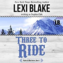 Three to Ride: Nights in Bliss Series, Book 1