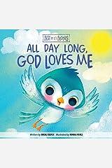 All Day Long, God Loves Me (Best of Li'l Buddies) Kindle Edition
