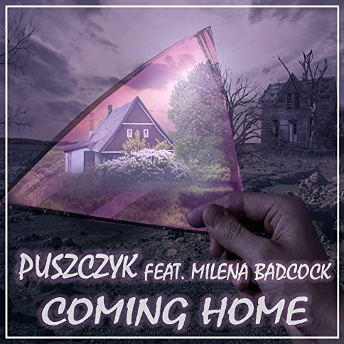 Puszczyk feat. Milena Badcock - Coming Home