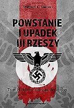 Powstanie i upadek III Rzeszy: Tom II Hitler i droga do wojny