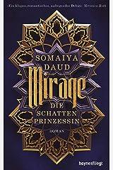 Mirage - Die Schattenprinzessin: Roman (German Edition) Kindle Edition