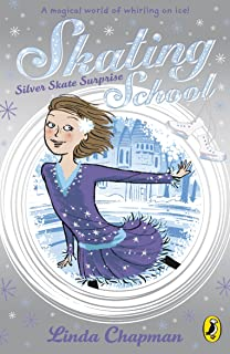 Skating School: Silver Skate Surprise (English Edition)