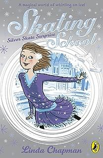 Skating School: Silver Skate Surprise