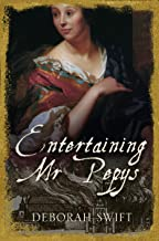 Entertaining Mr Pepys (The Women of Pepys' Diary Book 3)