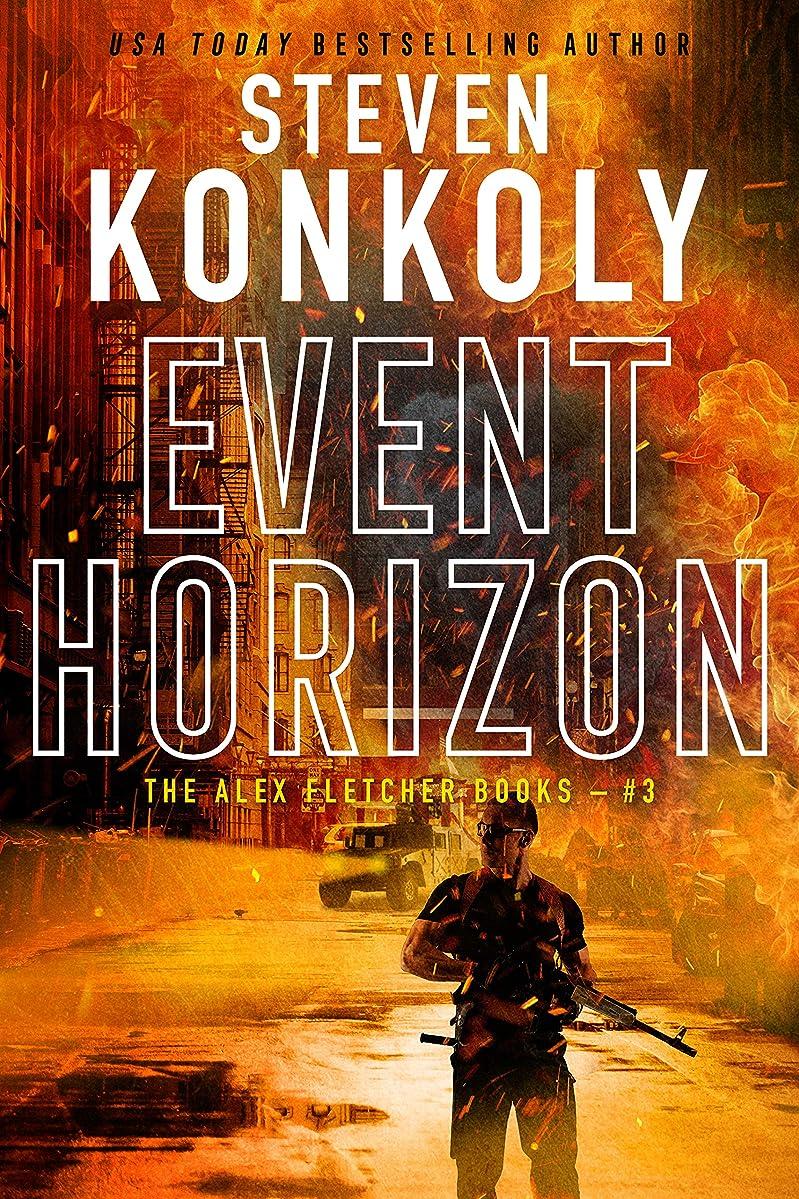 EVENT HORIZON: A Modern Thriller (Alex Fletcher Book 3)