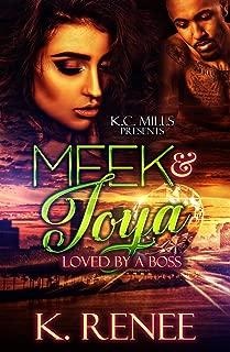 Meek & Toya: Loved By A Boss