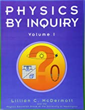Physics by Inquiry: An Introduction to Physics and the Physical Sciences, Vol. 1