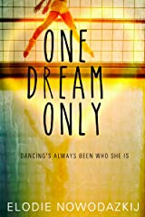 One Dream Only (One Two Three Book 2) Kindle Edition