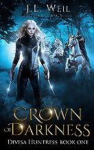 Crown of Darkness (Divisa Huntress Book 1)