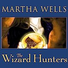 The Wizard Hunters: Fall of Ile-Rien Seriesm Book 1