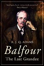 Balfour: The Last Grandee