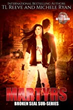 Martyr: A Broken Seal Mini-Series (TSU ~ After Dark Book 3)