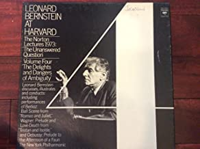 Bernstein at Harvard. Norton Lectures, 1973. Vol. 4. The Delights & Dangers of Ambiguity