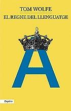 El regne del llenguatge (Catalan Edition)