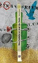 Una botella al mar de Gaza (A Traves Del Espejo) (Spanish Edition)