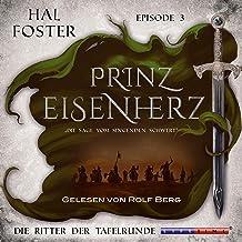Die Ritter der Tafelrunde: Prinz Eisenherz 3