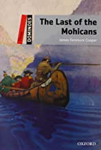 Dominoes: Level 3: 1,000-Word Vocabulary The Last of the Mohicans
