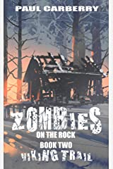 Zombies on the Rock: The Viking Trail Kindle Edition