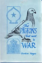 Pigeons That Went to War