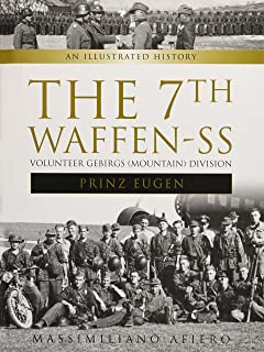 The 7th Waffen- SS Volunteer Gebirgs (Mountain) Division