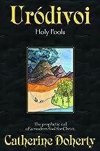 Urodivoi:: Holy Fools (Madonna House Classics Book 5)