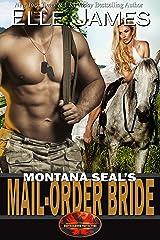 Montana SEAL's Mail-Order Bride (Brotherhood Protectors Book 12) (English Edition) Format Kindle