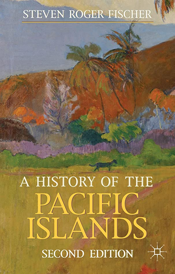 どこでも影響するベギンA History of the Pacific Islands (Palgrave Essential Histories series) (English Edition)