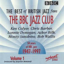 The Best Of British Jazz From The BBC Jazz Club - Volume 1