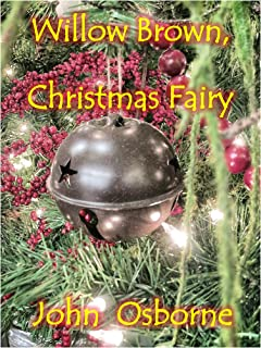 Willow Brown, Christmas Fairy: A Willow Short Story