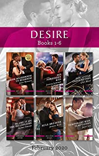Desire Box Set 1-6/From Boardroom to Bedroom/His Forbidden Kiss/One Little Indiscretion/Blame It on the Billionaire/Rule B...